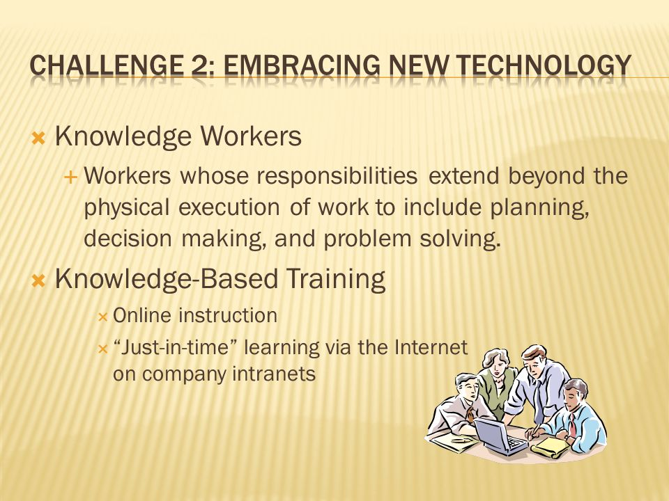 Challenge 2: Embracing New Technology