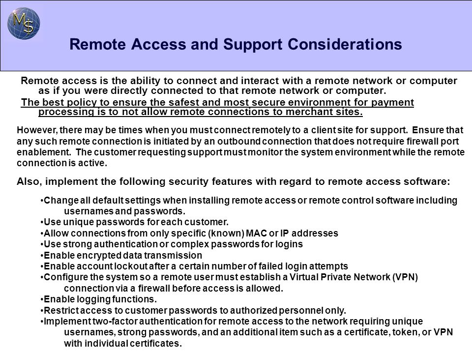 Remote Access and Support Considerations
