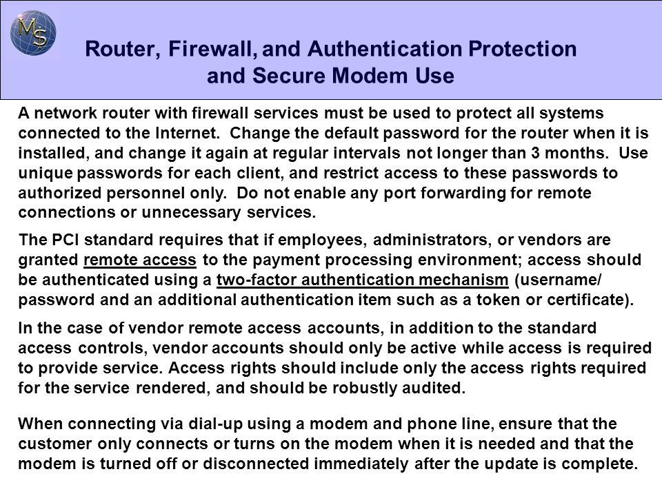 Router, Firewall, and Authentication Protection and Secure Modem Use