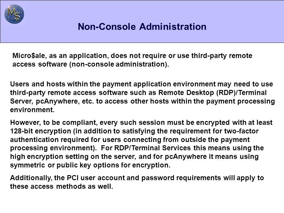Non-Console Administration