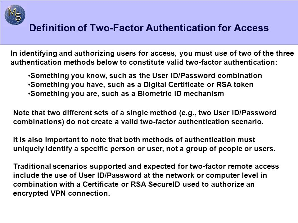Definition of Two-Factor Authentication for Access