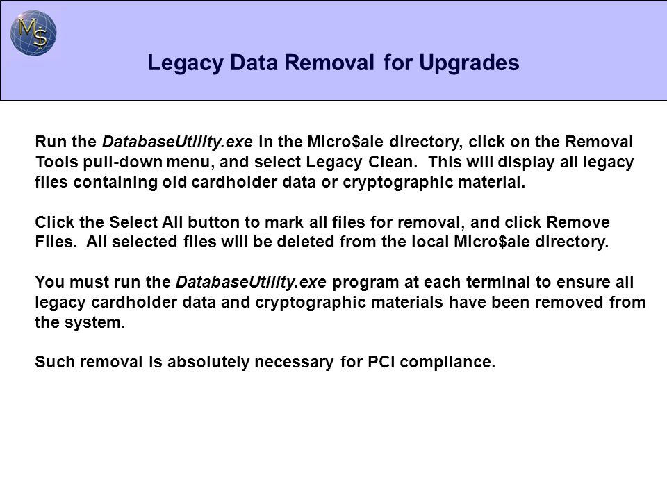 Legacy Data Removal for Upgrades