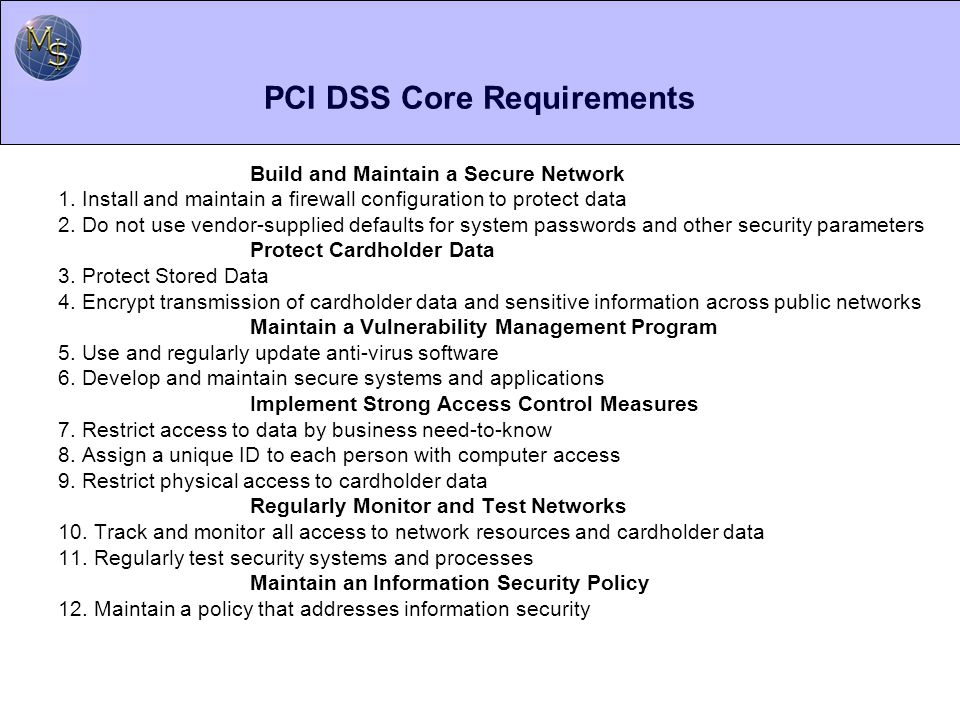 PCI DSS Core Requirements