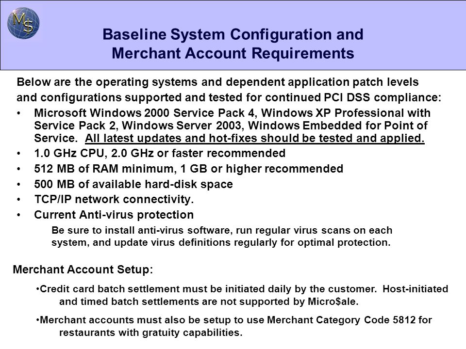 Baseline System Configuration and Merchant Account Requirements