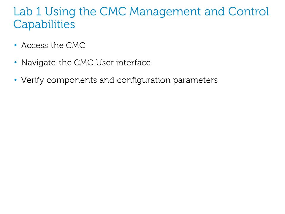 Lab 1 Using the CMC Management and Control Capabilities