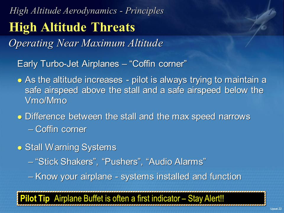 High Altitude Threats Operating Near Maximum Altitude