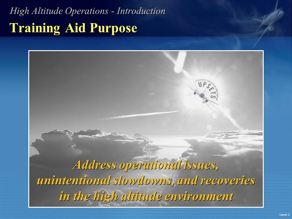 High Altitude Operations - Introduction