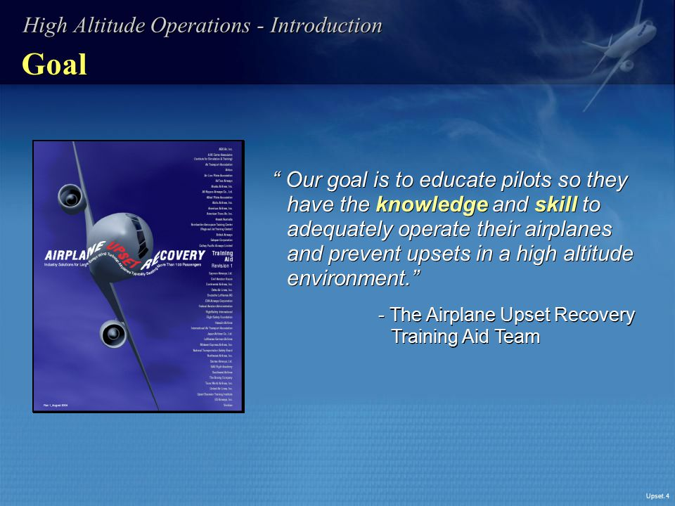 Goal High Altitude Operations - Introduction