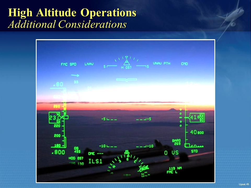 High Altitude Operations Additional Considerations
