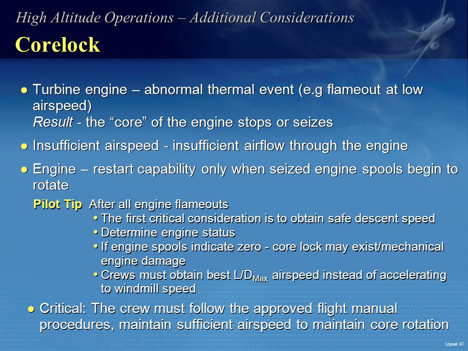 Corelock High Altitude Operations – Additional Considerations