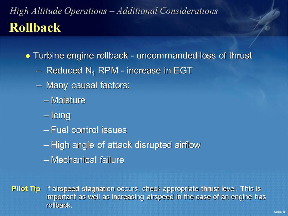 Rollback High Altitude Operations – Additional Considerations