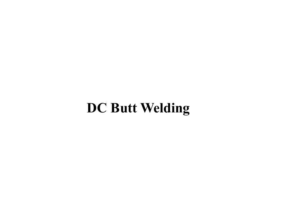 DC Butt Welding