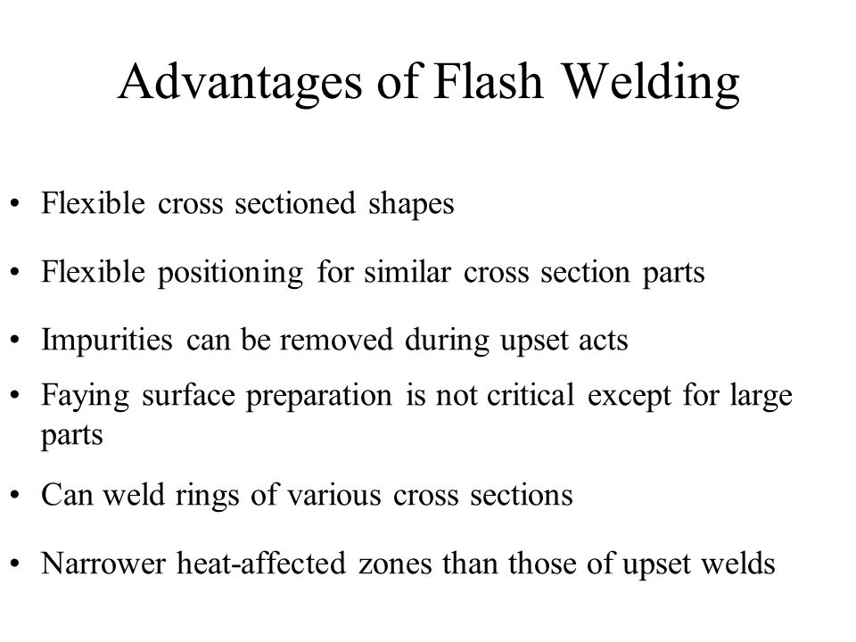 Advantages of Flash Welding