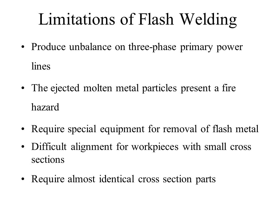 Limitations of Flash Welding