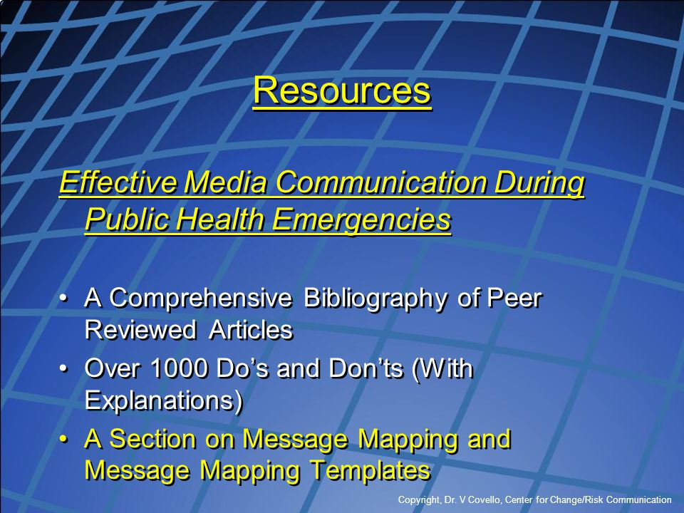 Resources Effective Media Communication During Public Health Emergencies. A Comprehensive Bibliography of Peer Reviewed Articles.