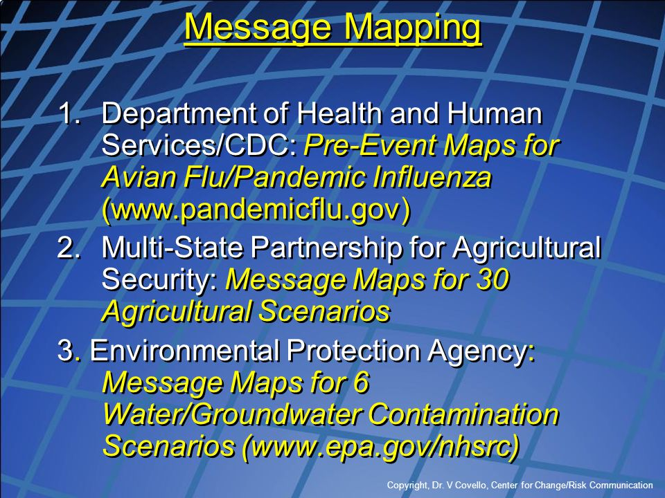 Message Mapping Department of Health and Human Services/CDC: Pre-Event Maps for Avian Flu/Pandemic Influenza (www.pandemicflu.gov)