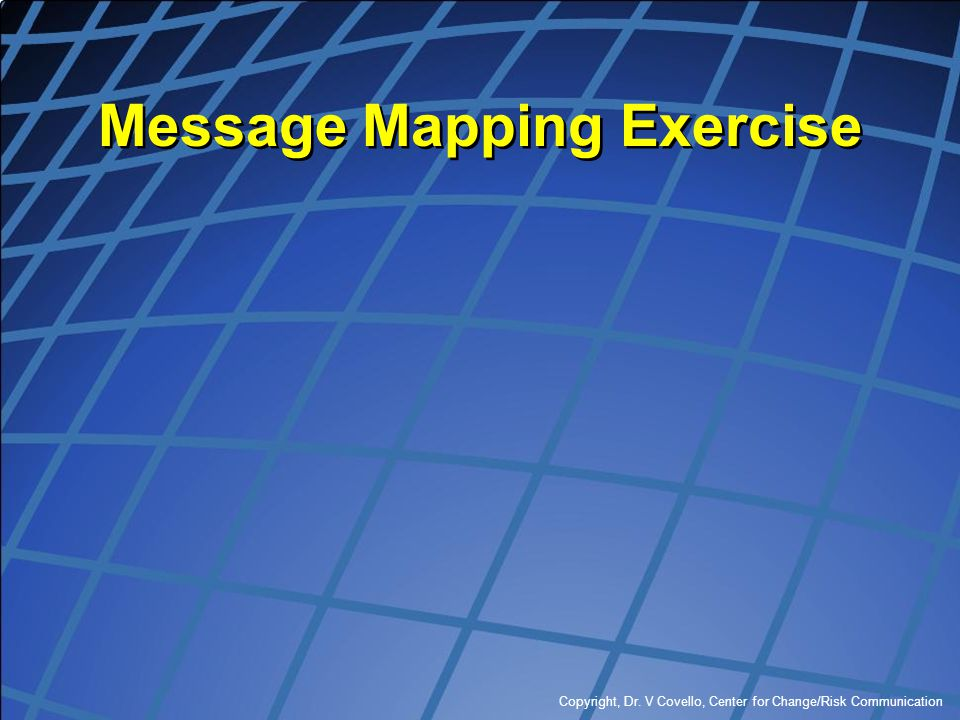Message Mapping Exercise