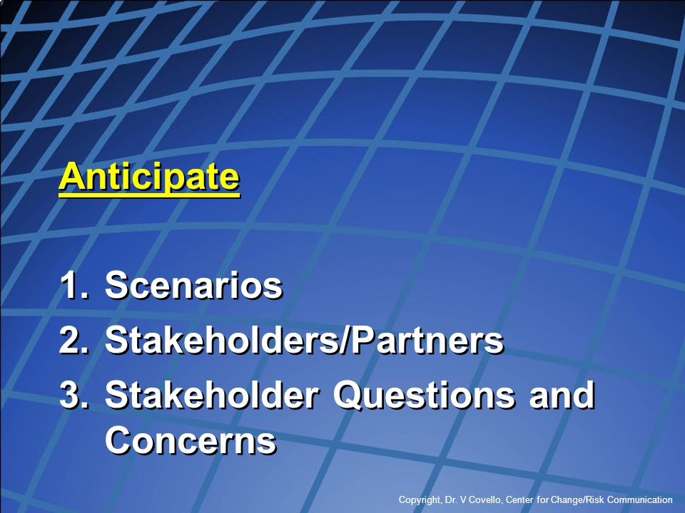 Stakeholders/Partners Stakeholder Questions and Concerns