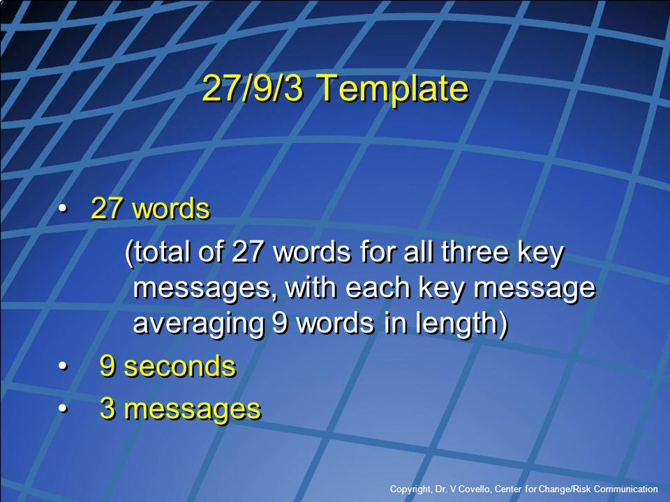 27/9/3 Template 27 words. (total of 27 words for all three key messages, with each key message averaging 9 words in length)