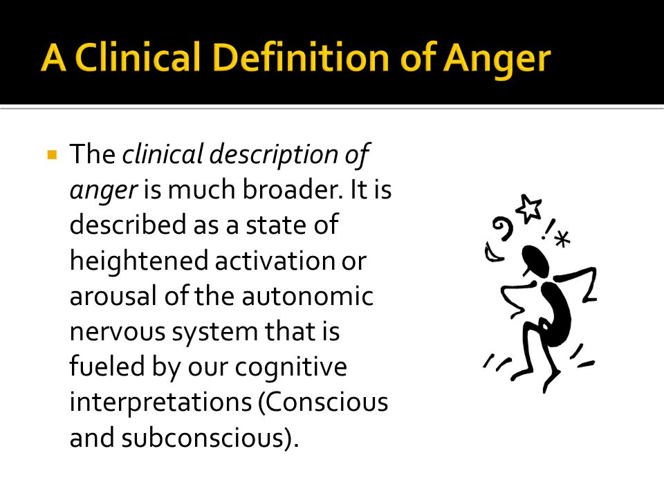 A Clinical Definition of Anger