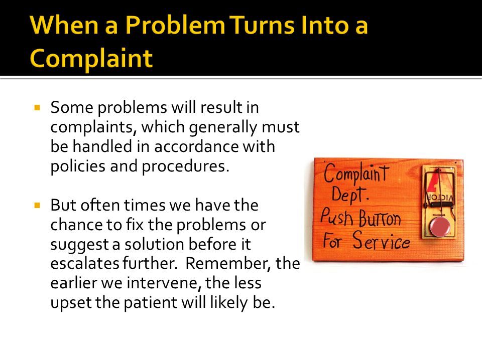 When a Problem Turns Into a Complaint
