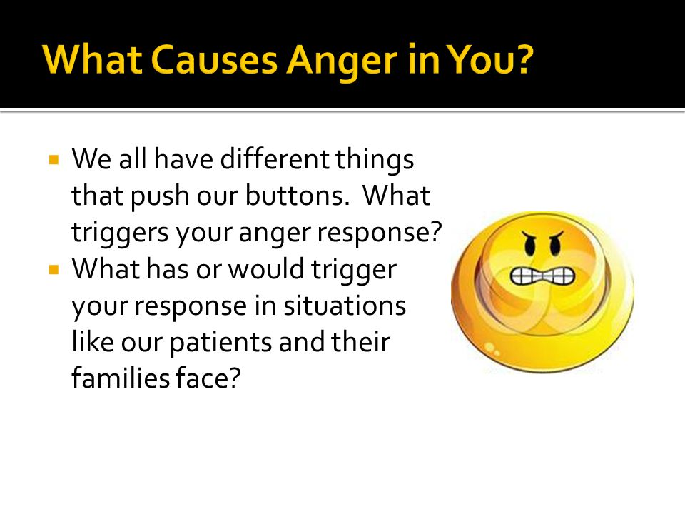 What Causes Anger in You