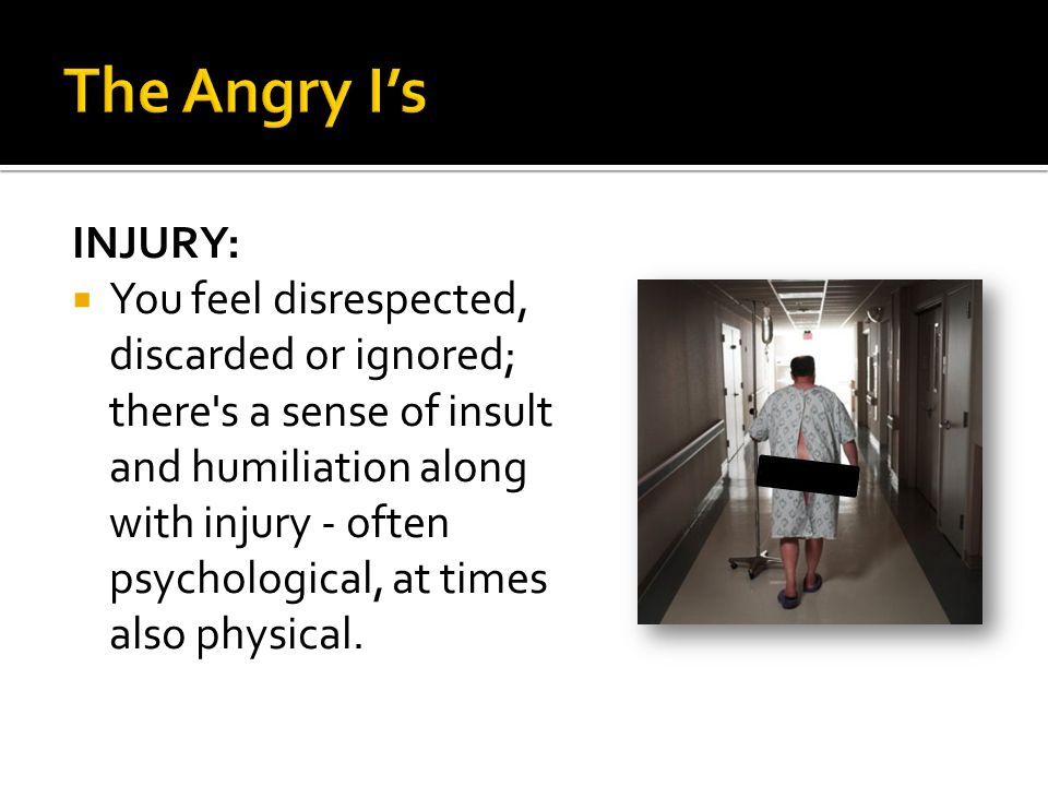 The Angry I's INJURY: