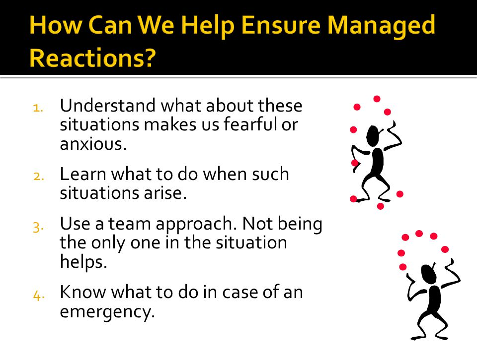 How Can We Help Ensure Managed Reactions