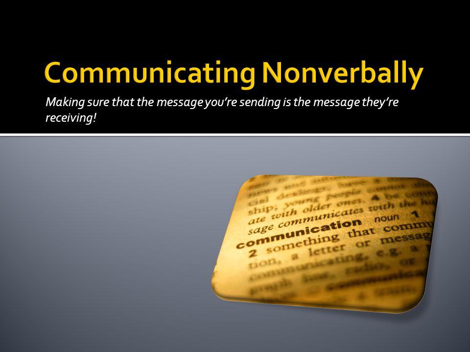 Communicating Nonverbally