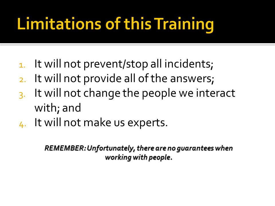 Limitations of this Training