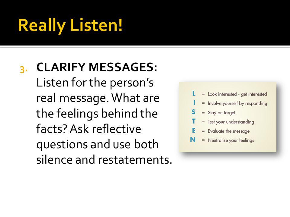 Really Listen!