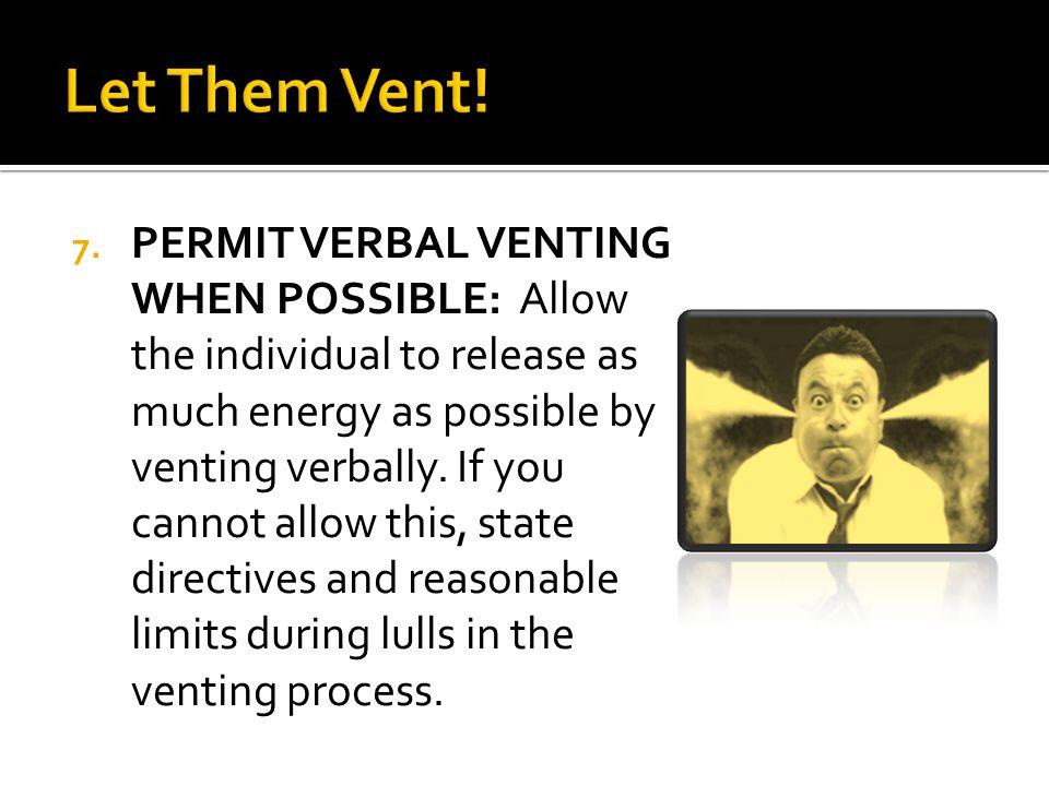 Let Them Vent!