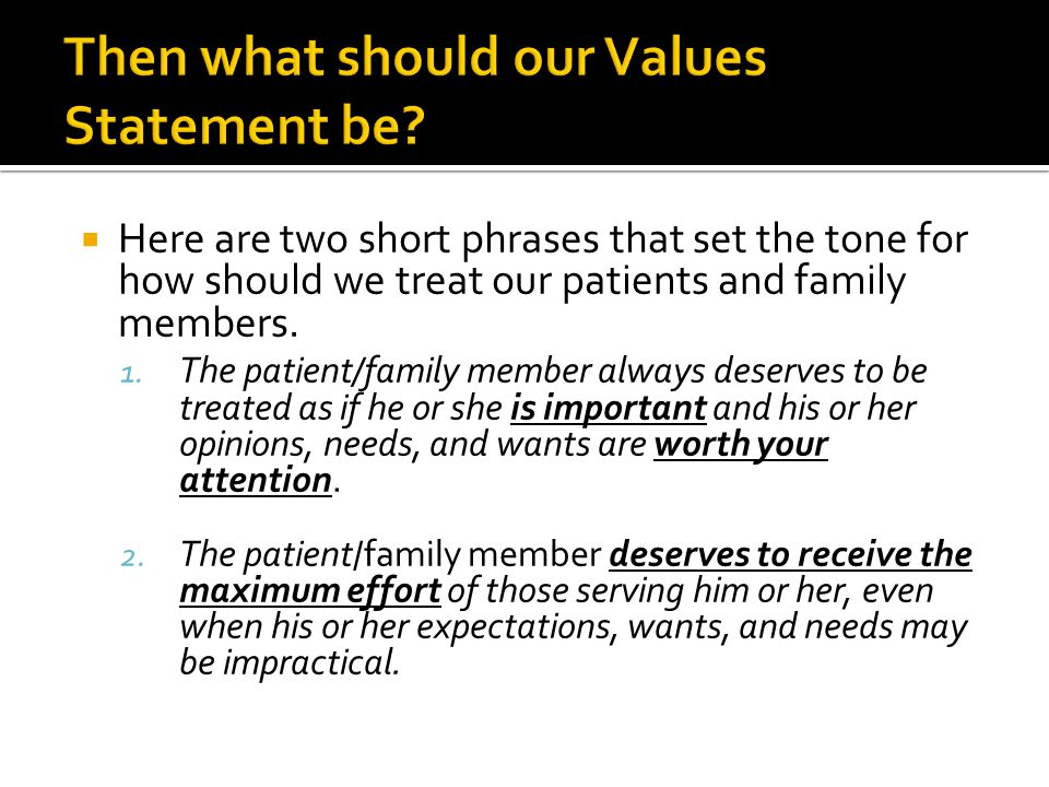 Then what should our Values Statement be
