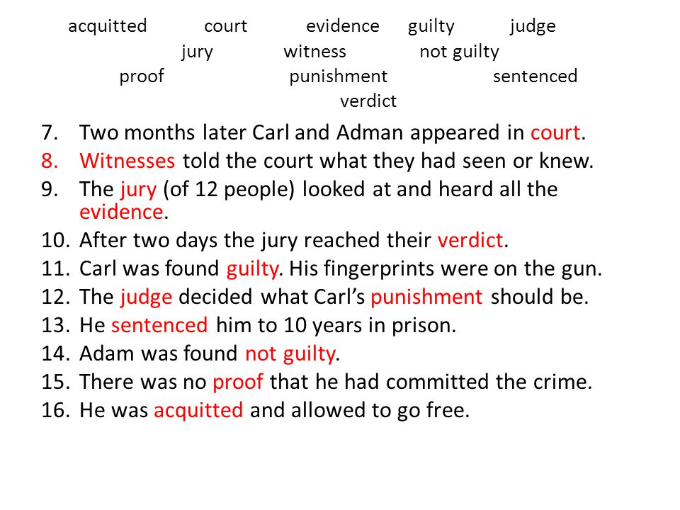 Two months later Carl and Adman appeared in court.