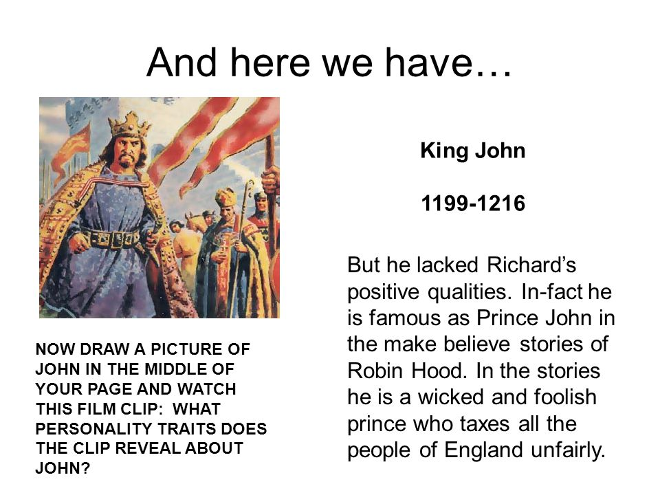 And here we have… King John 1199-1216