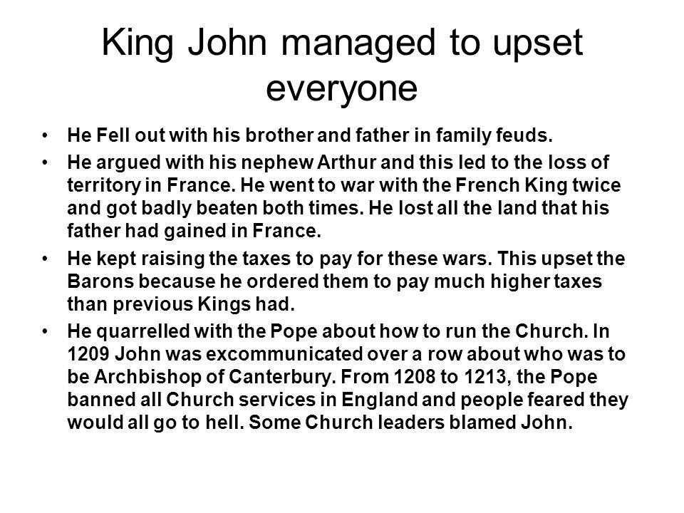 King John managed to upset everyone