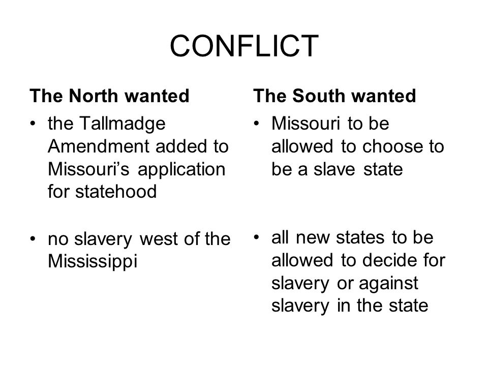 CONFLICT The North wanted