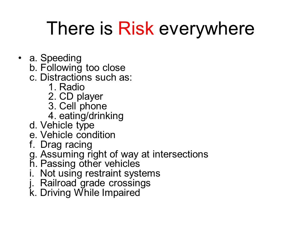 There is Risk everywhere