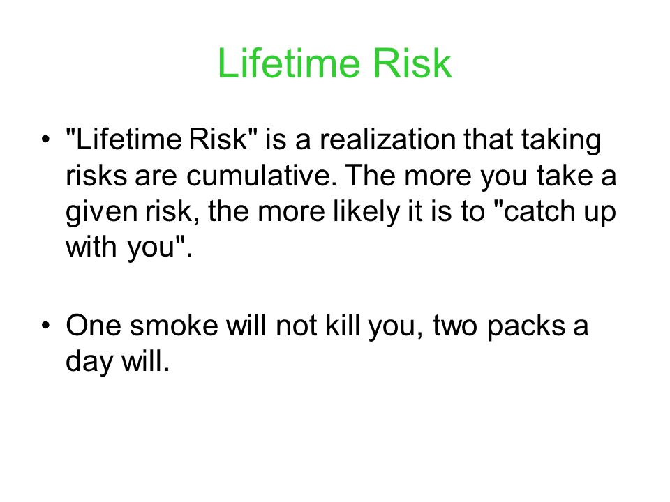 Lifetime Risk
