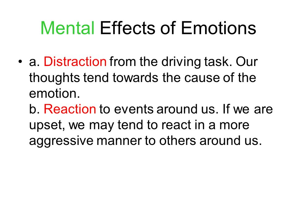 Mental Effects of Emotions
