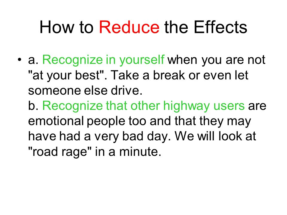 How to Reduce the Effects