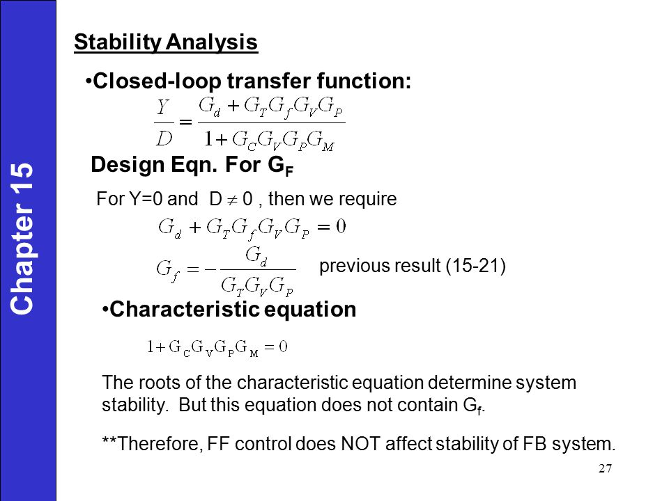 Chapter 15 Stability Analysis Closed-loop transfer function: