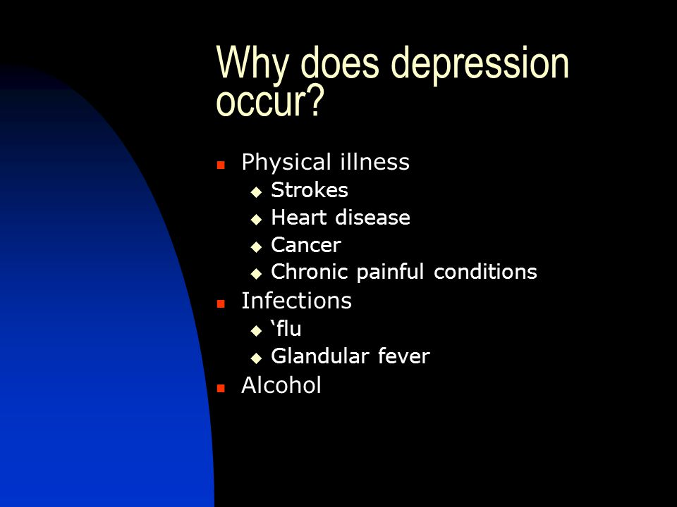 Why does depression occur