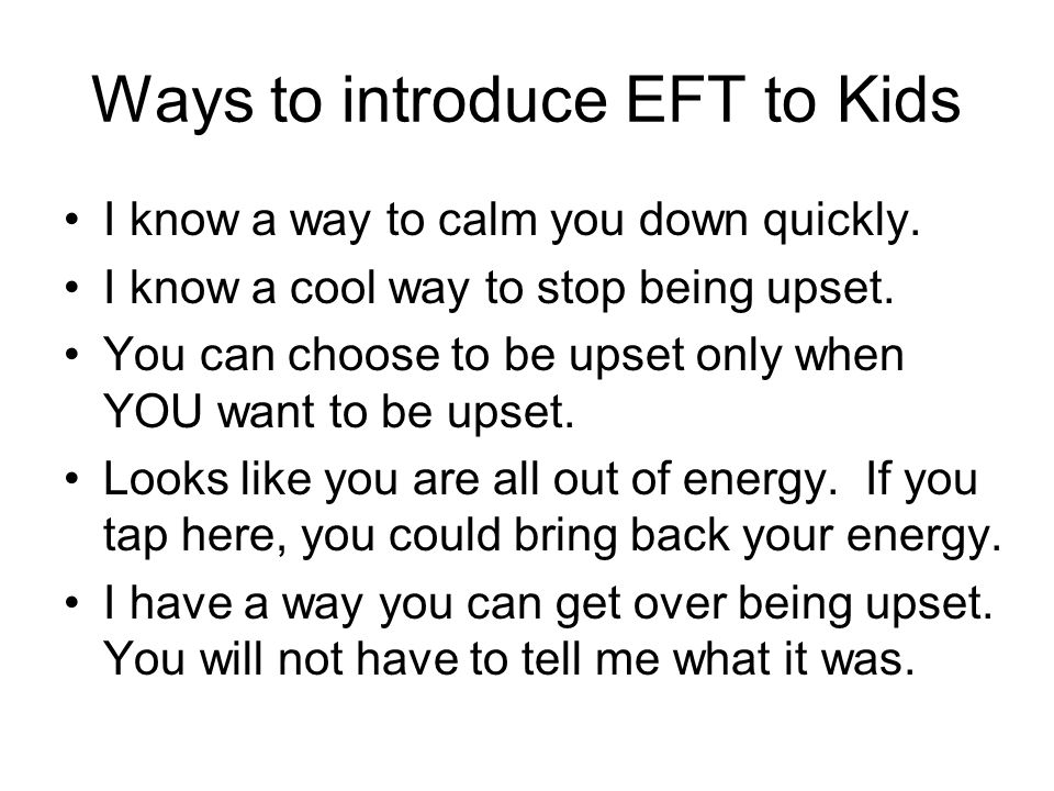 Ways to introduce EFT to Kids