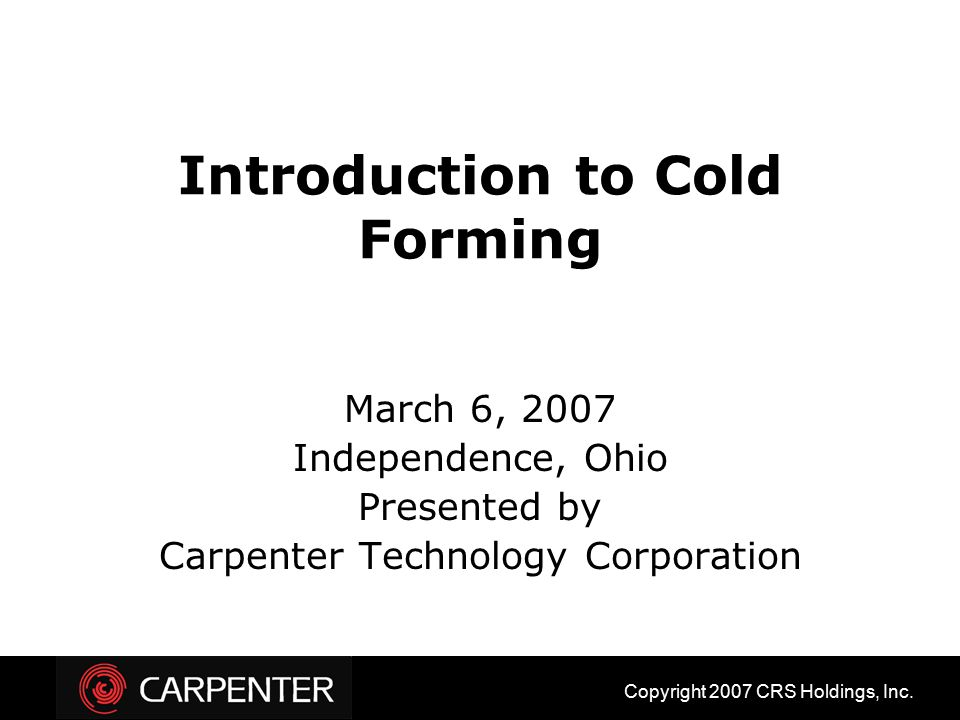 Introduction to Cold Forming