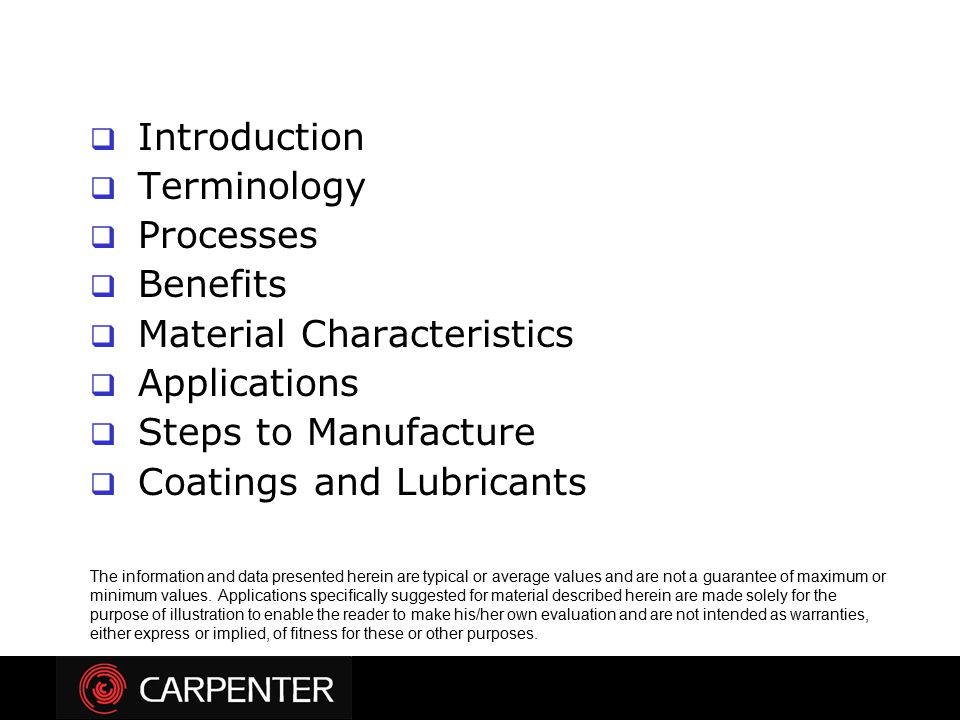 Material Characteristics Applications Steps to Manufacture