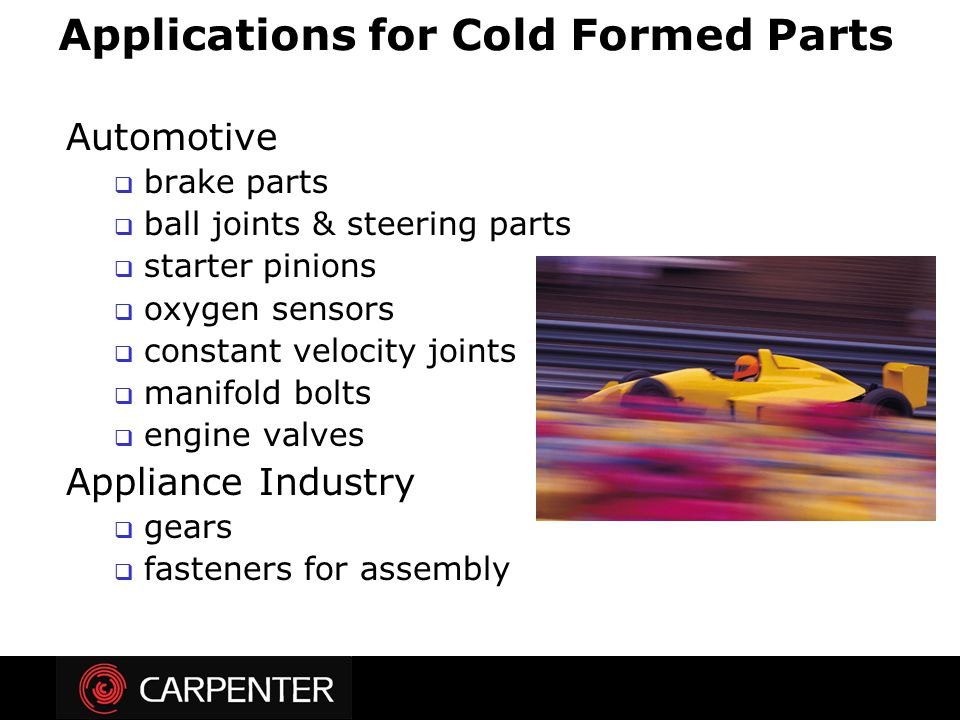 Applications for Cold Formed Parts
