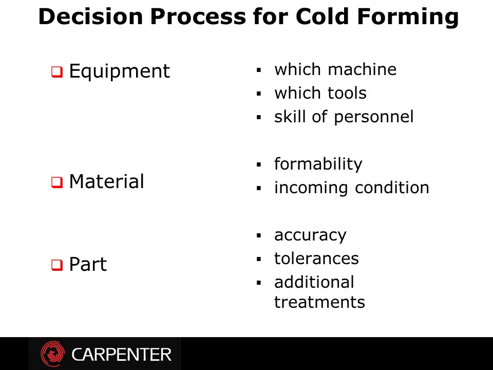 Decision Process for Cold Forming