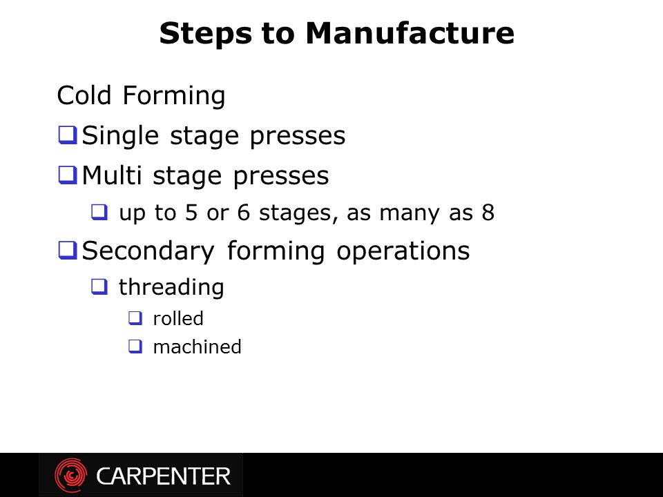 Steps to Manufacture Cold Forming Single stage presses