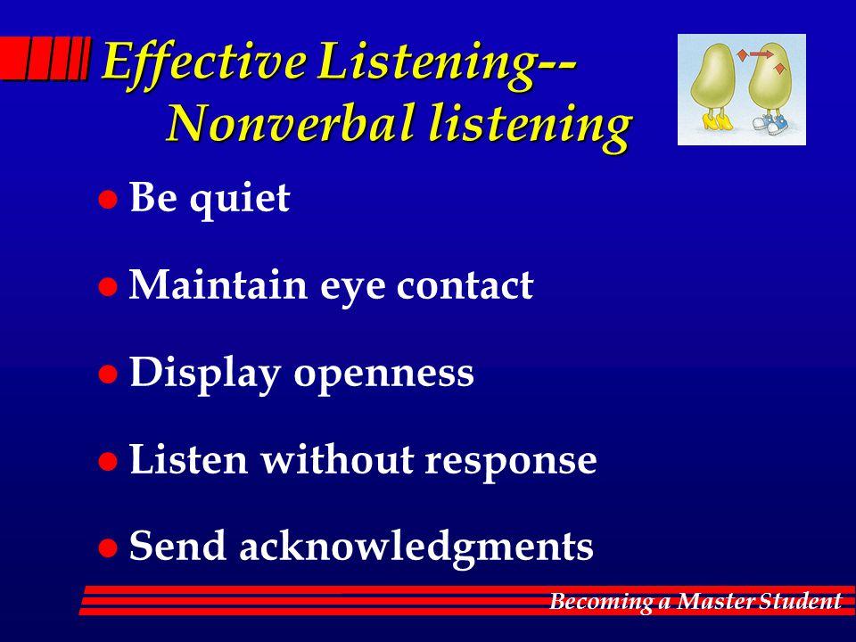 Effective Listening-- Nonverbal listening